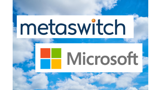 Microsoft is buying Metaswitch